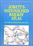 Jowett's Railway Atlas of Great Brita...