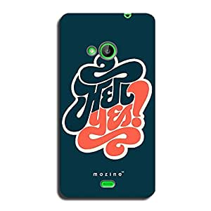 Mozine Hell Yes printed mobile back cover for Microsoft Lumia 535