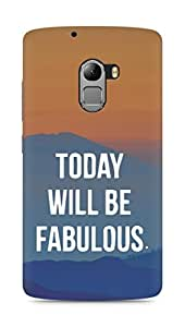 AMEZ today will be fabulous Back Cover For Lenovo K4 Note