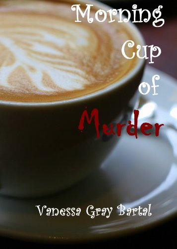 # Morning Cup of Murder (A Lacy Steele Mystery, Book 1)