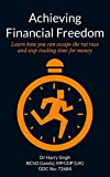 Achieving Financial Freedom: Learn how you can escape the rat race and  stop trading time for money