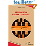 Afghanistan Guerre Lointaine