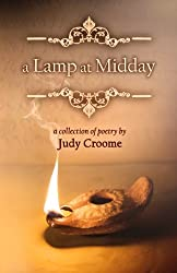 a Lamp at Midday: a collection of poetry (Volume 1)