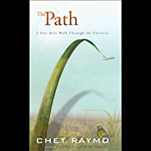 The Path: A One-Mile Walk Through the Universe (       UNABRIDGED) by Chet Raymo Narrated by Jay Snyder
