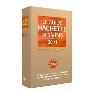 Guide Hachette des Vins 2011