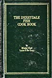 img - for The Derrydale Fish Cook Book by Louis Pullig De Gouy (1988-03-02) book / textbook / text book
