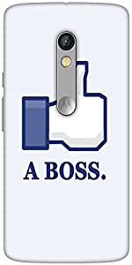 Snoogg Like A Boss Designer Protective Back Case Cover For Motorola X Play