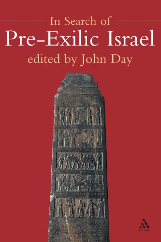 In Search of Pre-Exilic Israel: Proceedings of the Oxford Old Testament Seminar (Journal for the Study of the Old Testament Supplement)