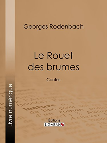 le-rouet-des-brumes-contes-french-edition