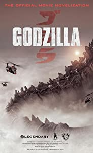 Godzilla - The Official Movie Novelization by G. Cox