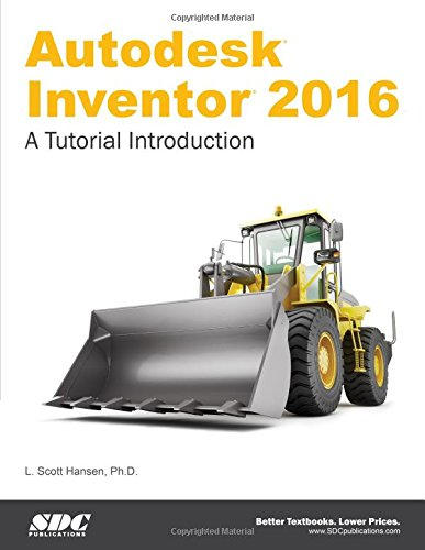 read online autodesk inventor 2016 a tutorial introduction by l scott hansen pdf. Black Bedroom Furniture Sets. Home Design Ideas