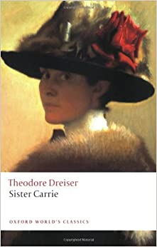 an analysis of theodore dreisers sister carrie Myth illustrated biographies of the gods, spirits, creatures and an analysis of the myth of aphrodite an olympian goddess heroes of greek mythology the pandora myth first appears in lines 560612 of hesiod's poem in epic meter, the theogony (ca.