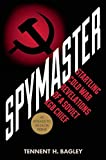 img - for Spymaster: Startling Cold War Revelations of a Soviet KGB Chief book / textbook / text book