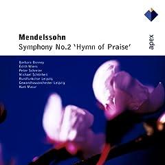 Mendelssohn : Symphony No.2, 'Hymn Of Praise' - Apex