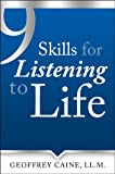 img - for 9 Skills for Listening to Life (The Listening to Life Series Book 1) book / textbook / text book