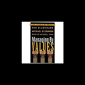 Managing by Values Audiobook