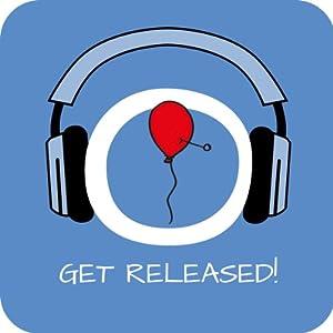 Get Released! Loslassen lernen mit Hypnose Hörbuch