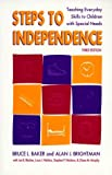 img - for Steps to Independence: Teaching Everyday Skills to Children with Special Needs, Third Edition by Bruce L. Baker (1997-01-31) book / textbook / text book