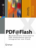 Multimediale interaktive PDF-Dokumente durch Integration von Flash