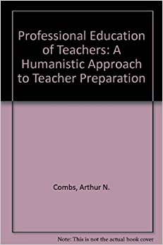 humanistic approach to the teaching and How can the answer be improved.
