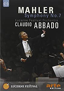 Mahler - Symphony No. 7 / Claudio Abbado, Lucerne Festival Orchestra