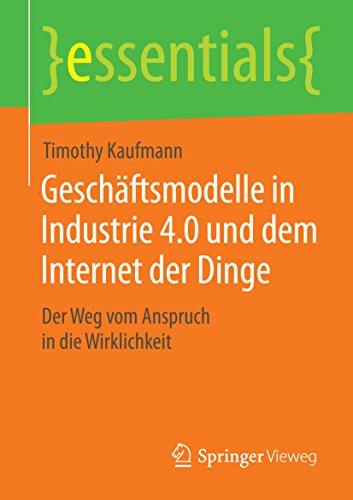 geschaftsmodelle-in-industrie-40-und-dem-internet-der-dinge-der-weg-vom-anspruch-in-die-wirklichkeit