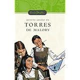 Quinto grado en torres de malory (n.E) (Serie Torres De Malory)