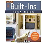 All New Built-ins Idea Book: Closets, Mudrooms, Cabinets, Pantries (Taunton Home Idea Books) (Paperback) - Common...
