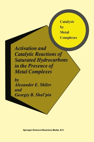 Activation and Catalytic Reactions of Saturated Hydrocarbons in the Presence of Metal Complexes (Catalysis by Metal Comp