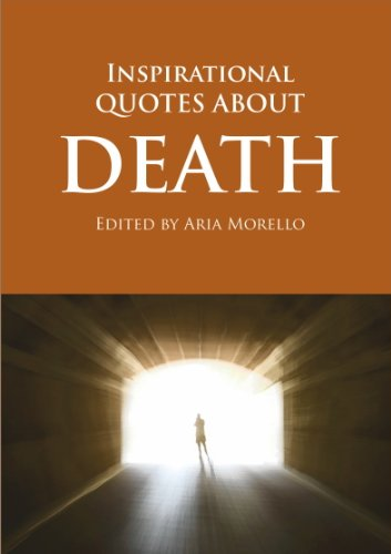inspirational quotes regarding death quotesgram