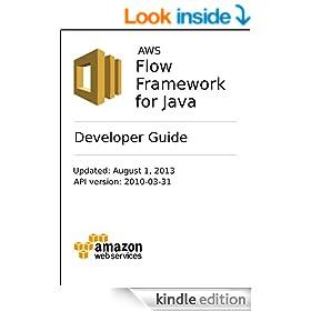 AWS Flow Framework Developer Guide (Java)
