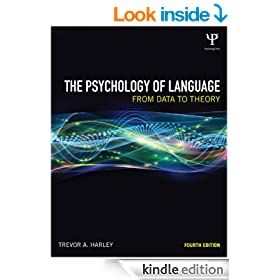 The Psychology of Language, fourth edition: From Data to Theory