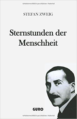 STEFAN ZWEIG STERNSTUNDEN DER MENSCHHEIT PDF DOWNLOAD
