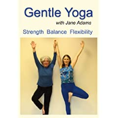 Gentle Yoga with Jane Adams: A Complete Beginning Yoga Practice for Midlife (40s - 70s) to Increase Strength Flexibility Balance Good Posture and Overall Well-being.