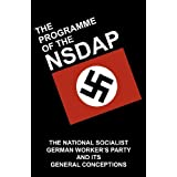 Programme of the NSDAP - The National Socialist German Worker's Partyby Gottfried Feder