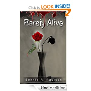 Barely Alive (Barely Alive Series)