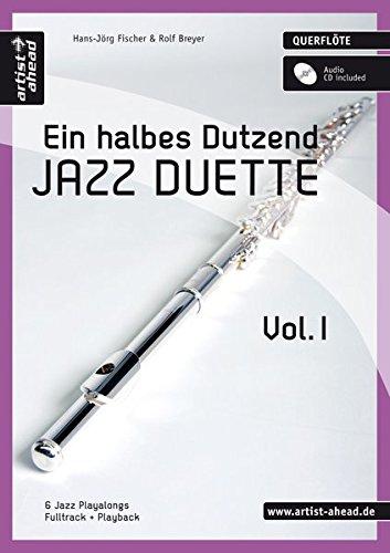 ein-halbes-dutzend-jazz-duette-vol1-fur-querflote-6-jazz-playalongs-fulltrack-playback-inkl-audio-cd