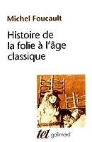 Histoire de la folie � l'�ge classique