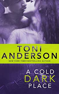 A Cold Dark Place by Toni Anderson ebook deal