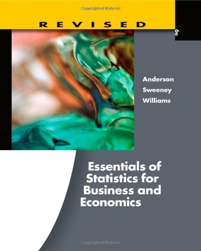 Essentials of Statistics for Business and Economics,...