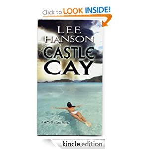 Castle Cay (Julie O'Hara Mystery Series)