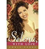 img - for By Perez, Chris ( Author ) [ { To Selena, with Love } ]Mar-2012 Hardcover book / textbook / text book
