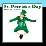 St. Patricks Day - Irish Folk Songs