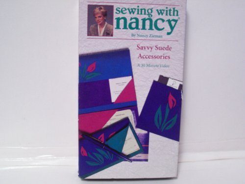 Sewing with Nancy - Savvy Suede Accessories
