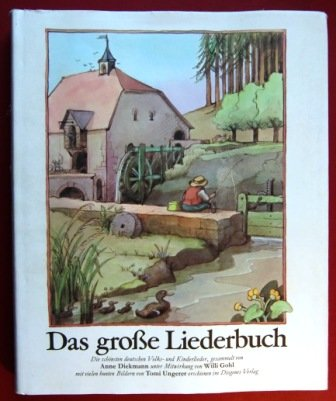 Das große Liederbuch. (The Large Song Book)