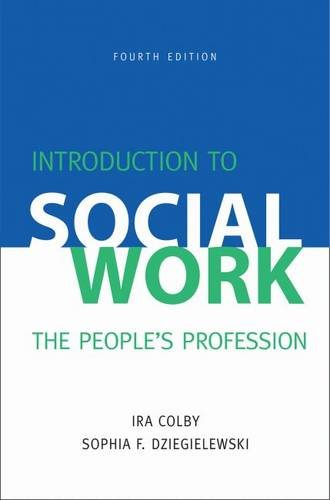 Introduction To Social Work: The People s Profession