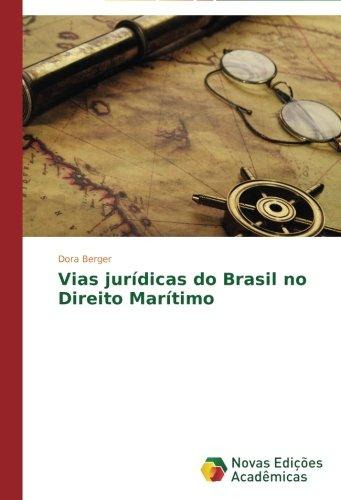 vias-juridicas-do-brasil-no-direito-maritimo