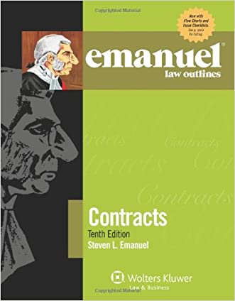 Emanuel Law Outlines: Contracts, Tenth Edition