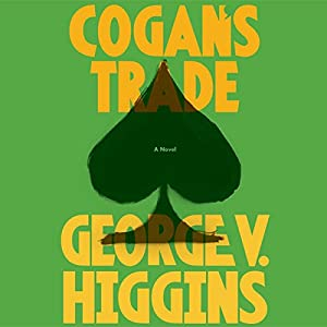 Cogan's Trade Audiobook