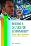 img - for Building a Culture for Sustainability : People, Planet, and Profits in a New Green Economy (Hardcover)--by Jeana Wirtenberg [2014 Edition] book / textbook / text book